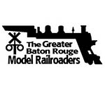 The Greater Baton Rouge Model Railroaders